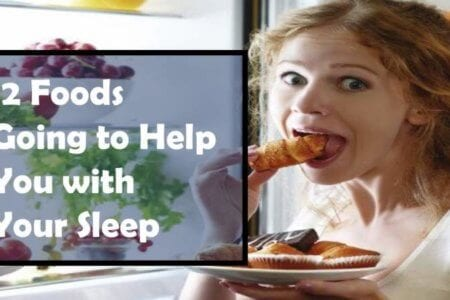 12 Foods Going to Help You with Your Sleep